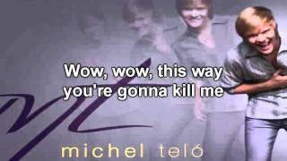 Michel Telo - If I Catch You (Ai Se Eu Te Pego) (with lyrics) HD