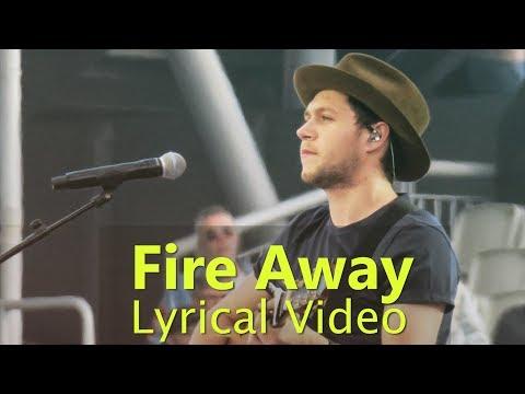 Niall Horan Fire Away Lyrical Video