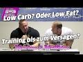 Markus & Matthias - Low Carb oder Low Fat? Und Training bis zur Erschöpfung?