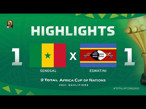 HIGHLIGHTS   #TotalAFCONQ2021   Round 6 - Group I: Senegal 1-1 Eswatini