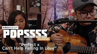 """Perfect x Can't Help Falling in Love"" by Ylona Garcia and John Roa 