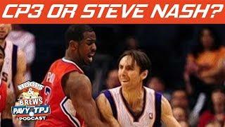 Who\'s Better, Chris Paul Or Steve Nash  | #HoopsNBrews
