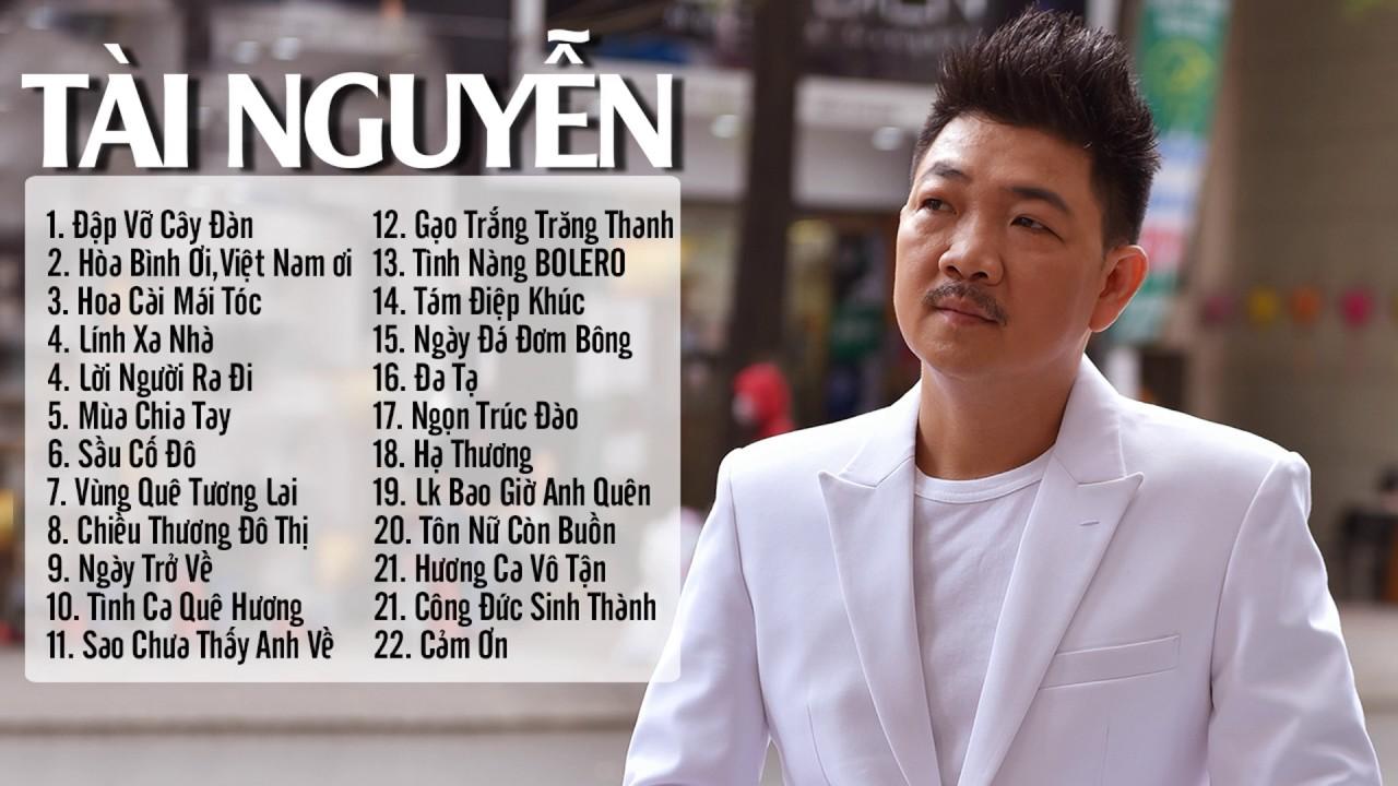 Tài Nguyễn – 22 Ca Khúc Nhạc Vàng Hay Nhất Tổng Hợp