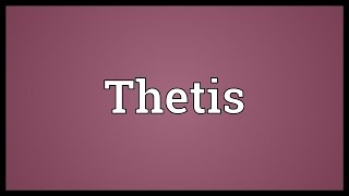 thetis meaning