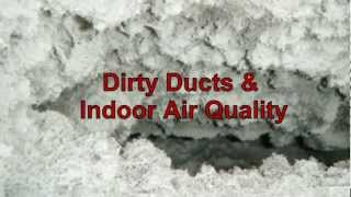 Dirty Ducts & Indoor Air Quality