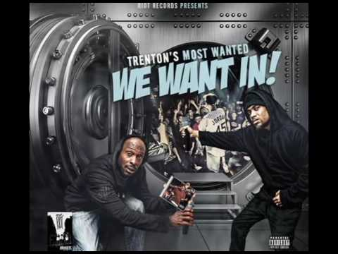 "TRENTON MOST WANTED ""WE WANT IN""(FULL MIXTAPE)"