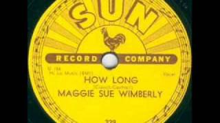 Maggie Sue Wimberly  How Long   SUN 229