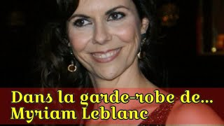 Dans la garde-robe de... Myriam Leblanc thumbnail