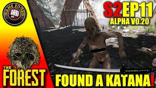 The Forest Gameplay - Got A KATANA Slice And Dice  - S2EP11 Let