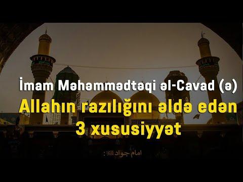 Kərbəlayi Yalçın_Allahın razılığını əldə edən 3 xususiyyət İmam Məhəmmədtəqi Cavad (ə)