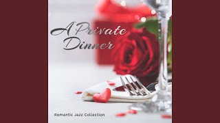 A Private Dinner