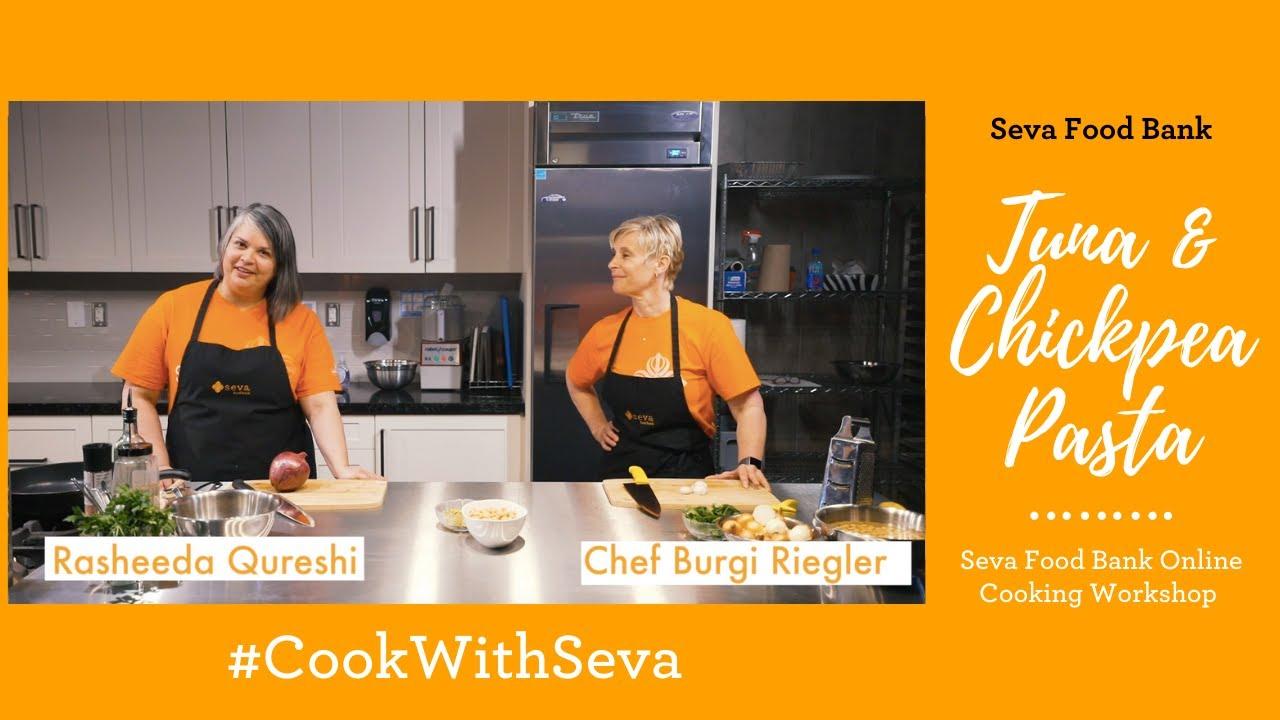 Seva Food Bank Online Cooking Workshop: Tuna & Chickpea Pasta
