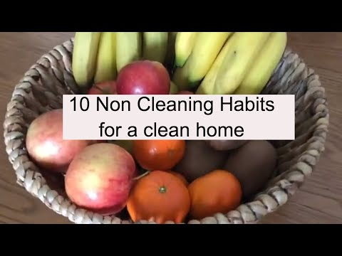 10 Everyday habits to keep your house clean & clutter free | 10 NON Cleaning Habits