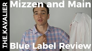 First Look: Mizzen and Main Blue Label Review