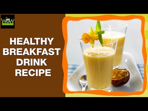 How To Make A Healthy Breakfast Drink Easy Home Made Summer