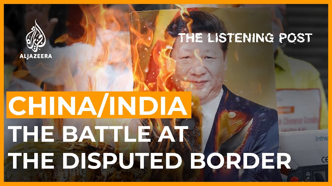 Sino-Indian clash: Disputed border, divided media | The Listening Post (Full)