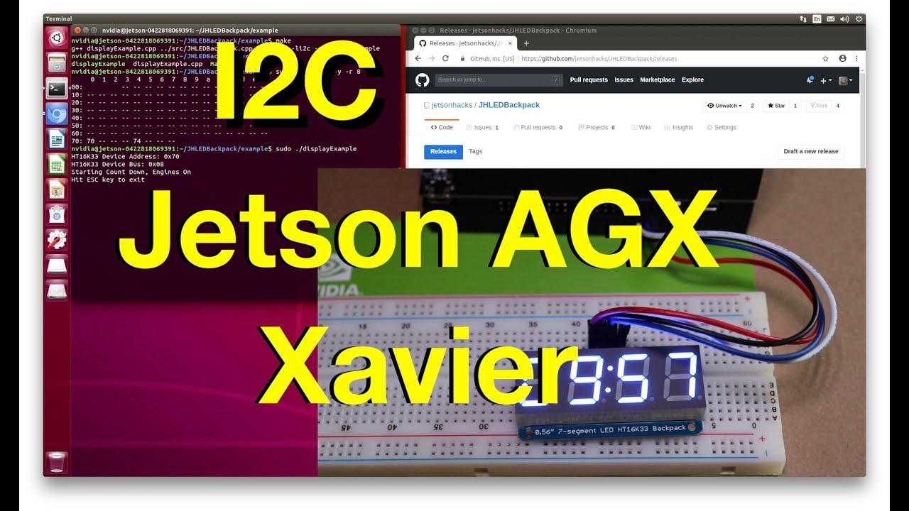 I2C - NVIDIA Jetson AGX Xavier Developer Kit - JetsonHacks