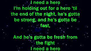I need a hero - (lyrics)