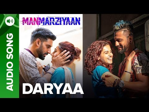 Download Lagu  Daryaa   Full Audio Song   Manmarziyaan   Amit Trivedi, Shellee   Abhishek, Taapsee, Vicky Mp3 Free