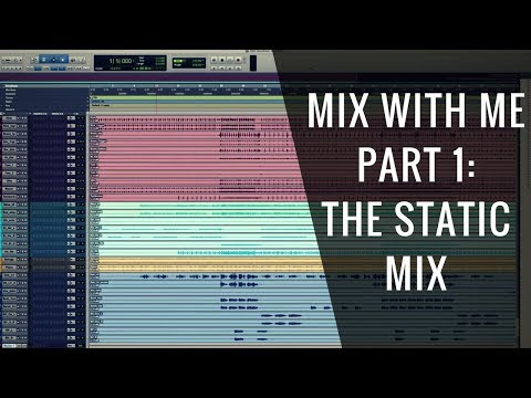 Mix With Me: The Static Mix (Part 1 of 6) – RecordingRevolution.com