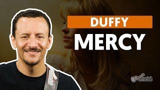 Mercy - Duffy (aula de baixo)