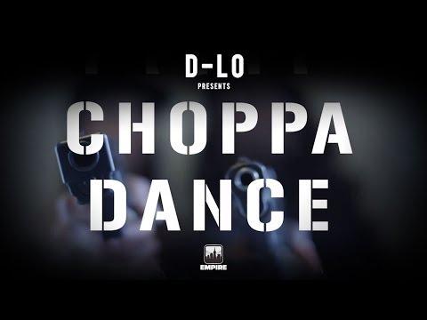 DLo  Choppa Dance  Video