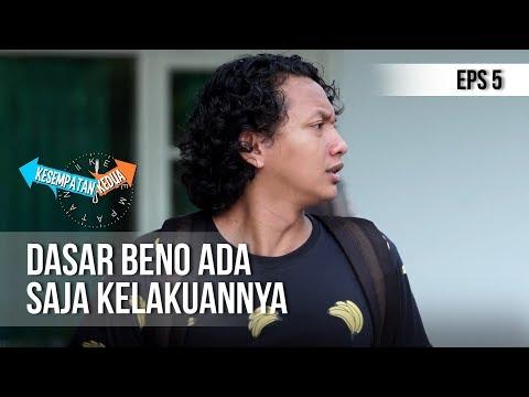 KESEMPATAN KEDUA - Ngerepotin Banget Tiba Tiba Beno Malah Mules [6 November 2018] Mp3