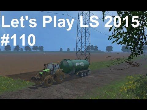 Let's Play Landwirtschafts Simulator 2015 #110 Neuer Gülleanhänger zum Transport und Verkauf LS15