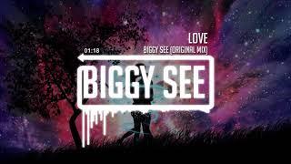 Biggy See - Love (Original Mix)