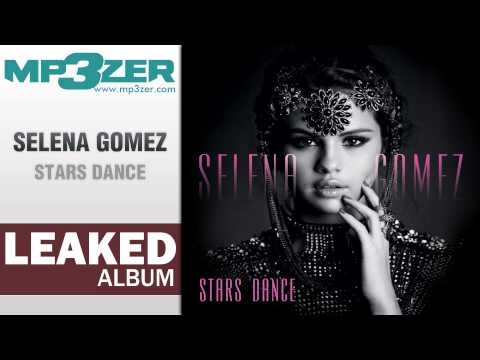 Selena Gomez Stars Dance Full Album LEAKED