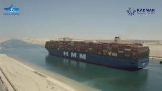 "KADMAR SHIPPING receives ""HMM ALGECIRAS"" World Largest Container ship for the Suez Canal Transit"