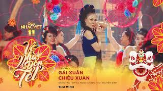 [Audio] Liên khúc: Gái Xuân, Chiều Xuân - Thu Minh | Gala Nhạc Việt 11 (Official) thumbnail