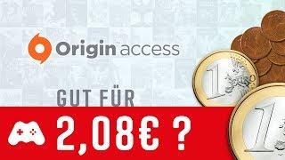 Lohnt sich ORIGIN ACCESS für 2,08 im Monat? ► 2017 Check