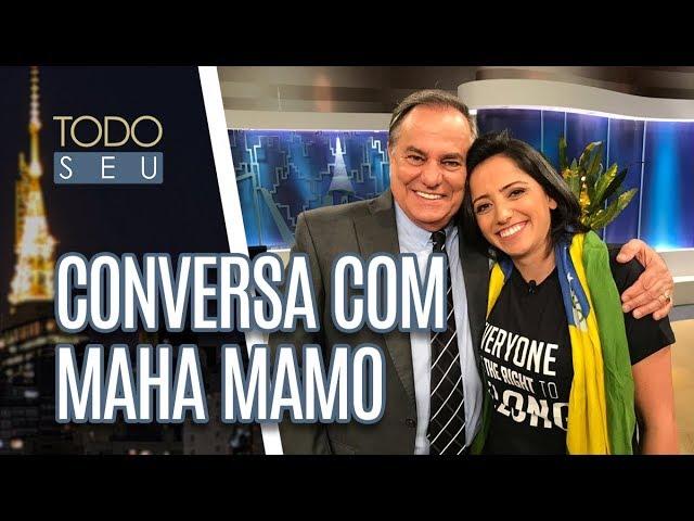 Conversa com Maha Mamo - Todo Seu (12/02/19)
