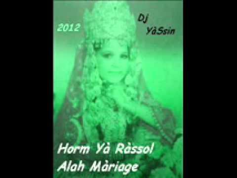 Horm Ya Raol Lah Mariage Sàwt Jamil By Yassin