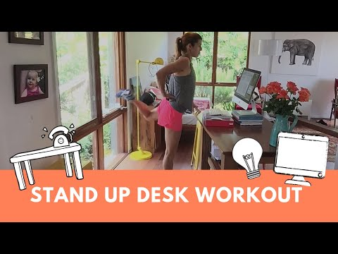Stand Up Desk Energising Workout