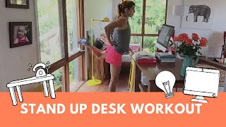 Stand Up Desk Workout