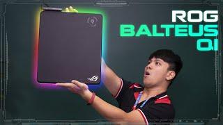 """ROG Balteus Qi - Chiếc pad chuột """"đắt giá"""" dành cho game thủ!!?"""