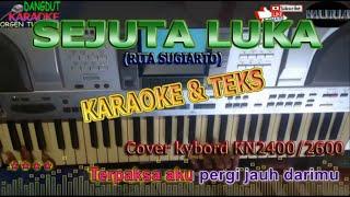 karaoke dangdut SEJUTA LUKA RITA SUGIARTO cover kybord KN2400/KN2600