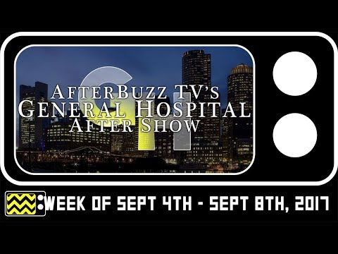 General Hospital for August 21st - August 25th, 2017 Review & AfterShow | AfterBuzz TV