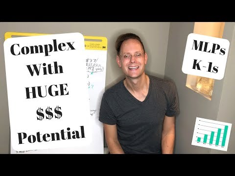 All About MLPs (Master Limited Partnerships), K-1s And HUGE Dividend Distributions