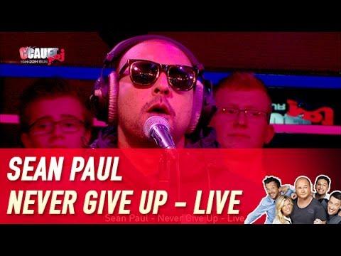 Sean Paul - Never Give Up - Live - C'Cauet sur NRJ