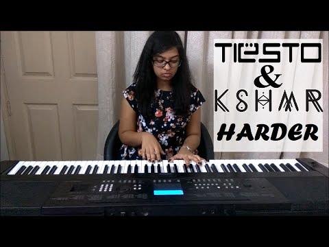 Tiësto & KSHMR ft. Talay Riley - Harder (PIANO COVER)