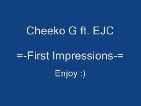 Cheeko G ft. EJC - First Impressions