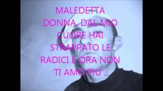 LUCA REALE MALEDETTA DONNA