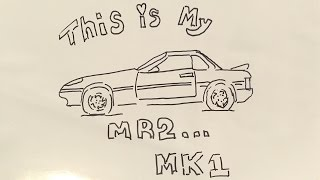 My Mr2 MK1 Drawing
