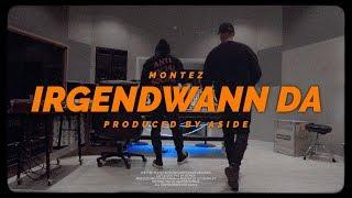Montez - Irgendwann Da (Official Video)