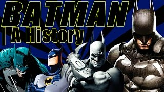 Batman | A History (Character Biography, Comic Book History, & More)