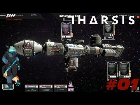 Tharsis - Let's Play Ep.01 [FR] || On gère un groupe d'astronautes en route vers Mars ! Tentative #1