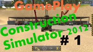 Construction Simulator 2012 - GamePlay #1